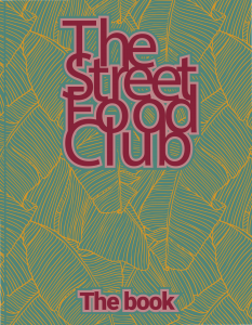 The Streetfood Club – The Book